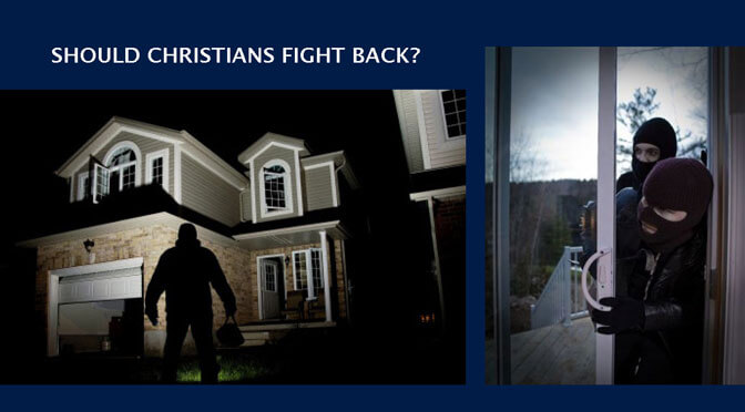 Should Christian Fight Back?