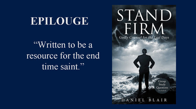 Stand Firm – Epilogue