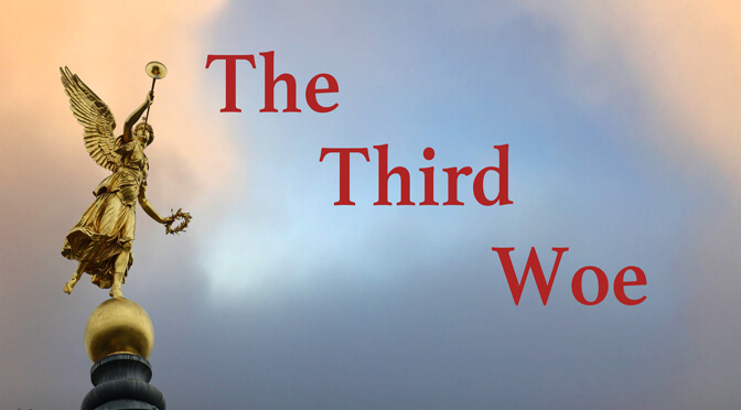 The Third Woe Ends the War (Video)